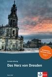 Cordula Schurig - Das Herz von Dresden.