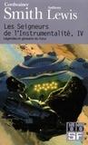 Cordwainer Smith et Anthony Lewis - Les Seigneurs de l'Instrumentalité Tome 4 : Légendes et glossaire du futur.