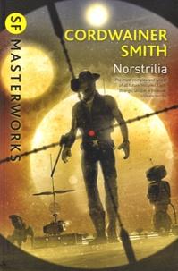 Cordwainer Smith - Norstrilia.