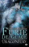 Coreene Callahan - Dragonfury Tome 2 : Furie de glace.