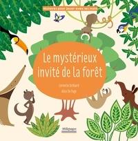Corentin Bréhard et Alice De Page - Le mystérieux invité de la forêt.