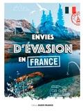Corentin Breton - Envies d'évasion en France.