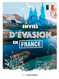 Corentin Breton et Marie Faget - Envies d'évasion en France.