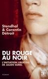 Corentin Détroit et  Stendhal - Du rouge au noir.