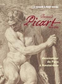Bernard Picart (1673-1733)- Dessinateur de Paris à Amsterdam - Corentin Dury |