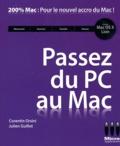 Corentin Orsini et Julien Guillot - Passez du PC au Mac - Avec Mac OS X Lion.