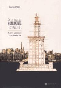 Sur les traces des monuments disparus - 25 sites historiques à dessiner point par point.pdf