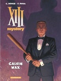 Corentin Rouge et Fred Duval - XIII Mystery Tome 10 : Calvin Wax.