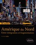 Corentin Sellin - Amérique du Nord - Entre intégration et fragmentation.