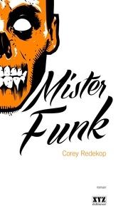 Corey Redekop et Sophie Cardinal-Corriveau - Mister Funk.