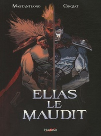 Corgiat et Corrado Mastantuono - Elias le maudit.