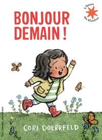 Cori Doerrfeld - Bonjour demain!.