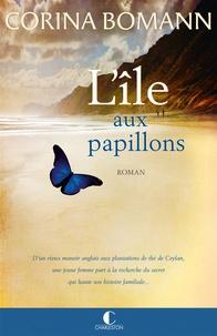 Corina Bomann - L'île aux papillons.