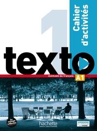 Corina Brillant et Lucas Malcor - Texto 1 A1 - Cahier d'activités. 1 DVD