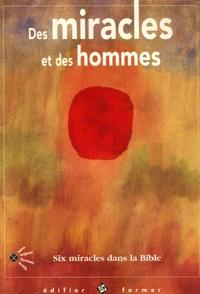 Corina Combet-Galland - Des miracles et des hommes.