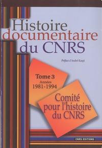 Deedr.fr Histoire documentaire du CNRS - Tome 3, Années 1981-1994 Image