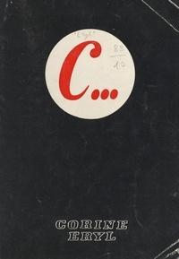 Corine Eryl et Raoul Carnoti - C... - Cahiers et récits vécus.