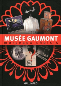Corine Faugeron - Musée Gaumont - Morceaux choisis.