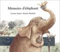 Corine Jamar et Karim Maaloul - Mémoire d'éléphant.