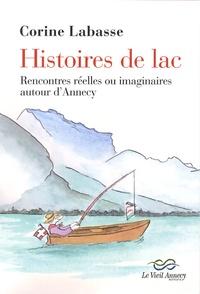 Corine Labasse - Histoires de lac - Rencontres réelles ou imaginaires autour d'Annecy.