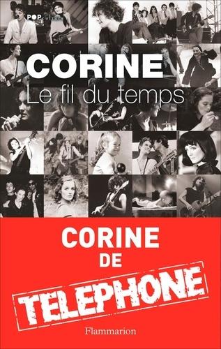 Corine Marienneau - Le Fil du temps - Tome 1.