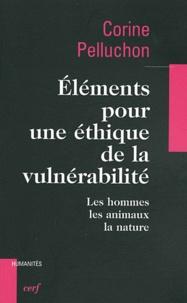 Eléments pour une éthique de la vulnérabilité - Les hommes, les animaux, la nature.pdf