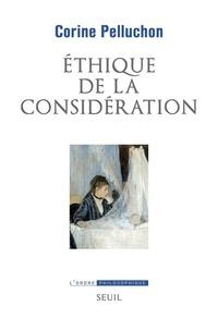 Corine Pelluchon - Ethique de la considération.