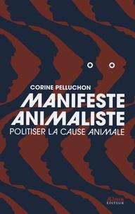 Manifeste animaliste - Politiser la cause animale.pdf