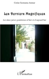 Corine Scemama-Ammar - Les Derniers Magnifiques.