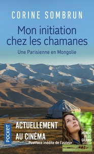 Livres électroniques en ligne à téléchargement gratuit Mon initiation chez les chamanes  - Une Parisienne en Mongolie 9782266149136 (French Edition) FB2