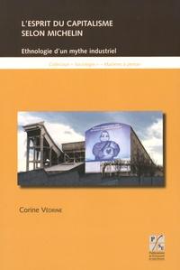 Corine Vedrine - L'esprit du capitalisme selon Michelin - Ethnologie d'un mythe industriel.