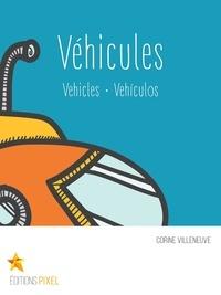Corine Villeneuve et Emilie Bergeron - Véhicules - Vehicles · Vehículos.