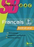 Corinna Gepner et Jean-Clair Giraud - Français 1e L, ES, S - Ecrit et oral.