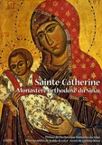Corinna Rossi - Sainte Catherine - Monastère orthodoxe du Sinaï.