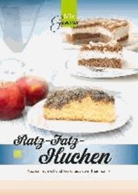 Corinna Wild - Ratz-Fatz-Kuchen - Kuchen, schnell und lecker aus dem Thermomix.
