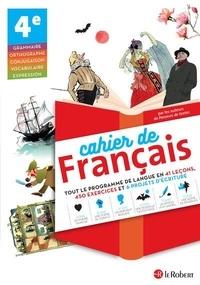 Corinne Abensour et Marie-Hélène Dumaître - Cahier de français 4e.