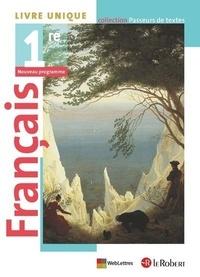 Français 1re Passeurs de textes- Livre unique - Corinne Abensour |