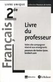 Corinne Abensour et Marie-Hélène Dumaître - Français 2de Passeurs de textes - Livre du professeur.