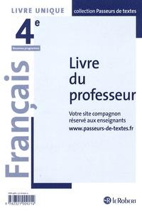 Français 4e- Livre du professeur - Corinne Abensour |