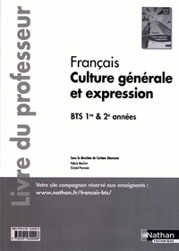 Corinne Abensour - Français Culture générale et expression BTS 1re et 2e années - Livre du professeur.