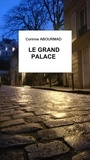 Corinne Abourmad - LE GRAND PALACE.