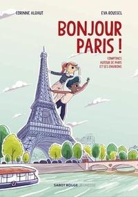 Corinne Albaut - Bonjour Paris ! - Comptines autour de Paris et ses environs.