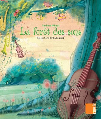 Corinne Albaut - La forêt des sons - Aux 4 vents CE1.