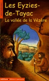 Corinne Albaut - Les Eyzies-de-Tayac - La vallée de la Vézère.