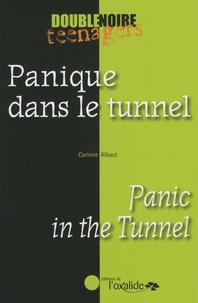 Corinne Albaut - Panique dans le tunnel.