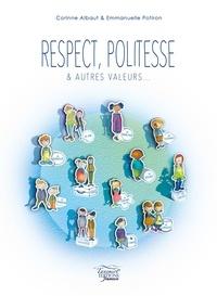 Corinne Albaut - Respect, politesse & autres valeurs....