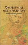 Corinne Alexandre-Garner - Dessine-moi une métaphore - Hommage à Georg R. Garner.