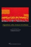 Corinne Alexandre-Garner et Isabelle Keller-Privat - Migrations, exils, errances et écritures.
