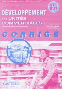 Corinne Alvarez et Jean-Pierre Valenduc - Développement des unités commerciales BTS-DUT - Corrigé.
