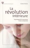 Corinne Antoine - La révolution intérieure - Psychologie de la grossesse et de la maternité.